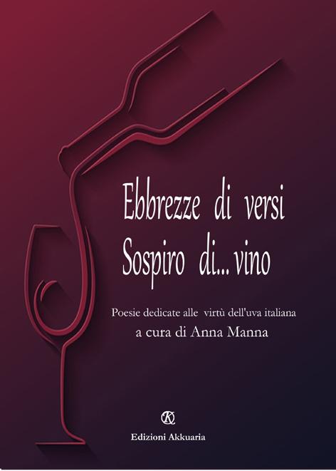 Ebbrezze di Versi Sospiro Di…Vino